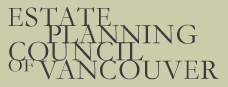 Estate Planning Council of Vancouver